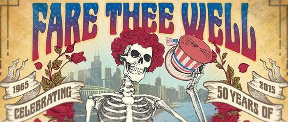 "Grateful Dead's ""Fare Thee Well"""