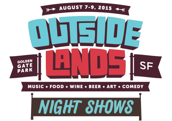 2015 Outside Lands late-night shows