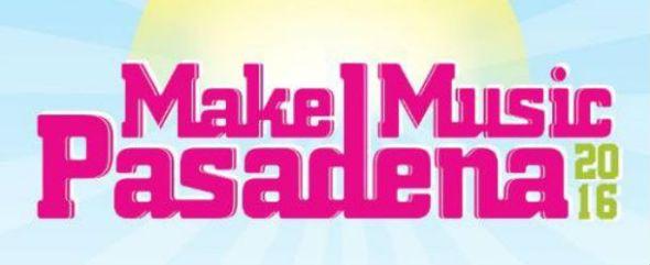 Make Music Pasadena 2016