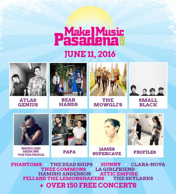 Make Music Pasadena 2016 lineup