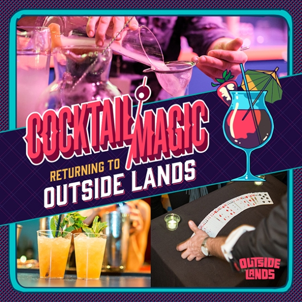 Outside Lands 2017 - Cocktail Magic